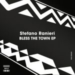 Stefano Ranieri – Bless The Town