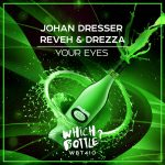 Johan Dresser, Reveh & Drezza – Your Eyes