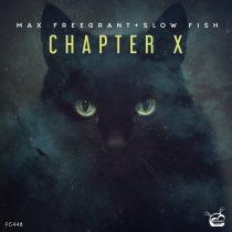 Max Freegrant, Slow Fish – Chapter X