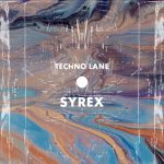 Syrex – Techno Lane