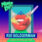Rio Soldierman – Love Stimulator