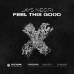 Jays Negri – Feel This Good