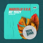 Marcello V.O.R. – My Yeezy