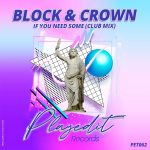 Block & Crown – If You Need Some
