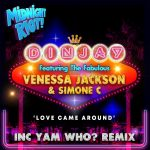 Din Jay, Venessa Jackson, Simone C – Love Came Around