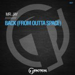 Mr. Jay – Back (From Outta Space)