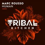 Marc Rousso – Human
