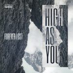 Forever Lost – High As You