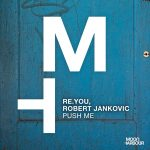 Re.you, Robert Jankovic – Push Me
