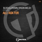 Orson Welsh, Block & Crown – All I Ask For