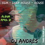 DJ Andres – April 21