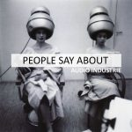 Audio Industrie – People Say About (Original Mix)