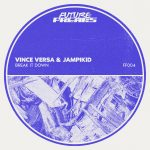 Vince Versa, Jampikid – Break It Down