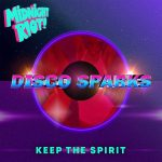 Disco Sparks – Keep the Spirit