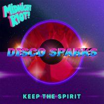 Disco Sparks – Keep the Spirit