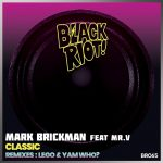 DJ Mark Brickman, Yam Who?, Lego – Black Riot