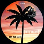 Josh Davids – Feel the Bass