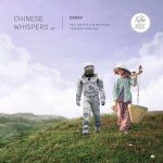 Cessy – Chinese Whispers
