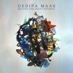 Oedipa Maas – Beyond The Great Nothing