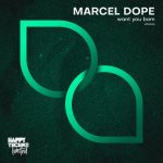 Marcel Dope – Want You Bam