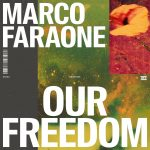 Marco Faraone – Our Freedom