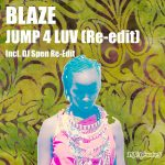 Blaze – Jump 4 Luv (Re-Edit)