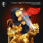 V-Cious, Haptic – Right To The Brink