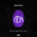 RAOOU – Rock Baptist EP