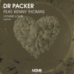 Kenny Thomas, Dr Packer – I Found Lovin
