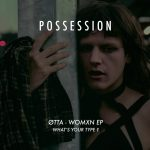 ØTTA – WOMXN EP (What's your type ?)