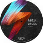 T.Bunts, Oden & Fatzo – T.Bunts – Brimstone EP (Oden & Fatzo, ASTRE Remixes)