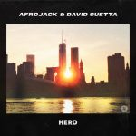 David Guetta, Afrojack – Hero (Extended Mix)