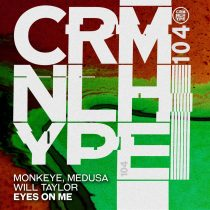 Medusa, Monkeye – Eyes On Me