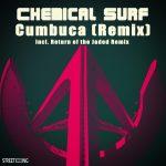 Chemical Surf – Cumbuca (Return of the Jaded Remix)
