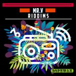 Mr. V – Riddims