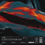 Janee – Can't Let You Go – Extended Mix