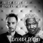 Inusa Dawuda, Stan Crown – Diyana Today