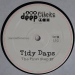Tidy Daps – The First Step