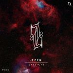 Ezek – Eyesight