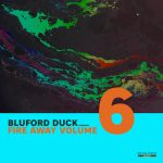 Bluford Duck, Anna SchuSchu – Fire Away, Vol. 6