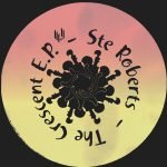 Ste Roberts – The Crescent EP