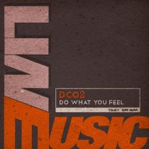 Dco2 – Do What You Feel