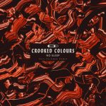 Crooked Colours – No Sleep (Phil Fuldner Extended Mix)