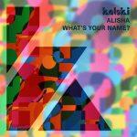 Alisha – What's Your Name?