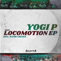 Yogi P, Dxnby – Locomotion EP Incl. DXNBY Remix