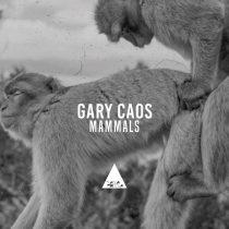 Gary Caos – Mammals