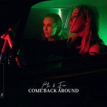 Eli & Fur – Come Back Around