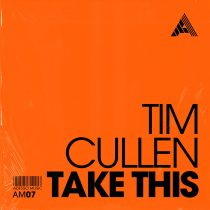 Tim Cullen – Take This – Extended Mix