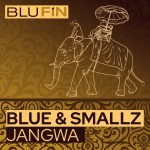 Blue & Smallz – Jangwa