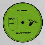 Palmate, Wilborn – Don't Worry